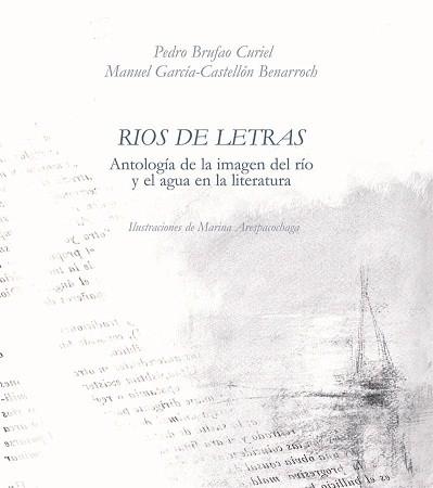 Se trata de una antología sobre el agua y los ríos en la literatura universal.